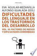 Dificultades del lenguaje en los trastornos del desarrollo (Vol III)