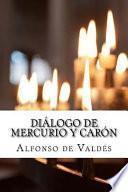 Dilogo De Mercurio Y Carn