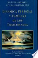 Dinámica personal y familiar de los toxicómanos