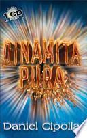 Dinamita Pura