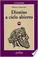 Dioniso a cielo abierto