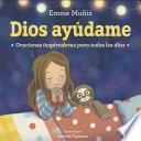 Dios Ayúdame (Lord Help Me Spanish Edition)