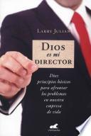 Dios Es Mi Director
