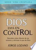 Dios está en Control