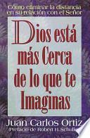 Dios Esta Mas Cerca De Lo Que Te Imaginas/God Is Closer Than You Think