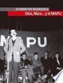 Dios, Marx… y el Mapu