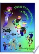 Dioses Divinos Espaciales: la Trilogia