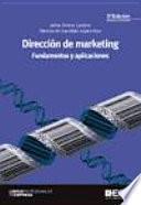 Dirección de Marketing. Fundamentos y aplicaciones