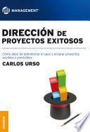 Dirección de proyectos exitosos