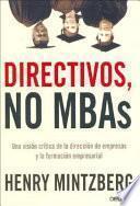 Directivos, no MBA s