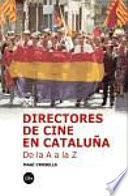 Directores de cine en Cataluña