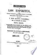 Discernimiento de los espiritus, para gobernar rectamente las accions propias y las de otros; obra muy util, especialmente a los directores de las almas