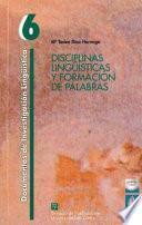 Disciplinas lingüísticas y formación de palabras