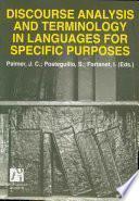 Discourse Analyisis and Terminology in Languages for Specific Purposes/ Analisis del discurso y terminologia del lenguage para fines especificos