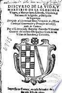 Discurso de la vida, y martirio de la gloriosa virgen, y martyr santa Librada, española, y patrona de la Iglesia, y Obispado de Siguença ....