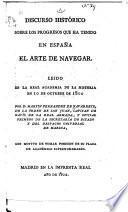 Discurso histórico sobre los progresos que ha tenido en España el arte de navegar