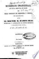 Discurso inaugural que en la abertura de clases del Real Colegio de Medicina y Cirugia de Barcelona