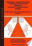 Discurso y experiencias de personas privadas de libertad: afectos y emociones en riesgo. Desde la Perspectiva del tiempo: Hombres y mujeres I