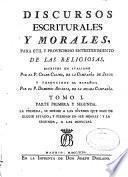 Discursos escriturales y morales para útil y provechoso entretenimiento de las religiosas