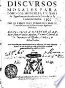 Discursos morales para domingos, miercoles, y viernes de quaresma, predicados en la Catedral de la Ciudad de Huesca