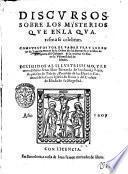 Discursos sobre los mysterios que en la Quaresma se celebran. Compuestos por el padre fray Lorenco de Zamora, monje de la orden de San Bernardo ..