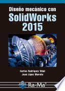 Diseño mecánico con Solidworks 2015