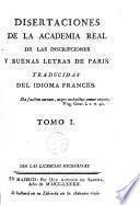 Disertaciones de la Academia Real de las inscripciones y buenas letras de Paris