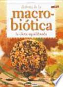 Disfruta de la macrobiótica : la dieta equilibrada