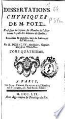 Dissertations chymiques de M. Pott ...