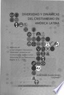 Diversidad y dinámicas del cristianismo en América Latina