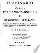 Dizionario da tasca italiano-spagnuolo e spagnuolo italiano