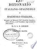 Dizionario italiano-spagnuolo e spagnuolo-italiano: Dizionario spagnuolo-italiano