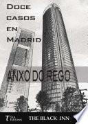 Doce casos en Madrid