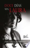 Doce días sin Laura