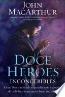 Doce héroes inconcebibles