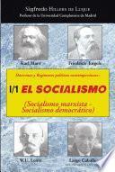 Doctrinas y reg¡menes pol¡ticos contemporneos: I / 1. El Socialismo (Socialismo marxista-Socialismo democrtico)