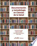 Documentación y metodología en Ciencias de la Salud