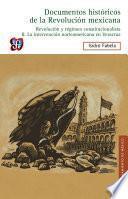 Documentos históricos de la Revolución mexicana: Revolución y régimen constitucionalista, II