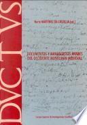 Documentos y manuscritos árabes del Occidente musulmán medieval