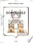 Domínguez, 1818-1968