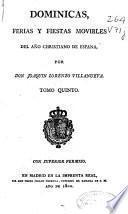 Dominicas, ferias y fiestas movibles del año christiano de España