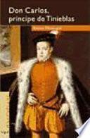 Don Carlos, príncipe de tinieblas