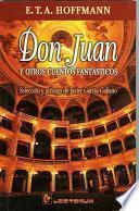 Don Juan Y Otros Cuentos Fantasticos / Don Juan and Other Fantastic Stories
