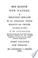 Don Quijote con faldas, o̲, perjuicios morales de las disparatadas novelas