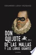 Don Quijote de las mallas y los libros gigantes