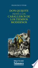 Don Quijote frente a los caballeros de los tiempos modernos