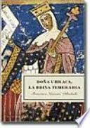 Doña Urraca, la reina temeraria