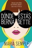 Dónde Estás, Bernadette / Where'd You Go, Bernardette
