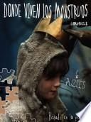 Donde Viven los Monstruos: Libropuzzle = Where the Wild Things Are