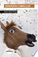 Dorados caballos